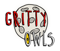Gritty Owls