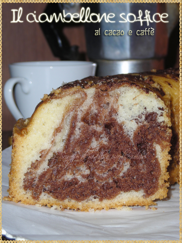 Il ciambellone soffice al cacao e caffè
