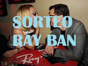 SORTEO RAY BAN CLUBMASTER!