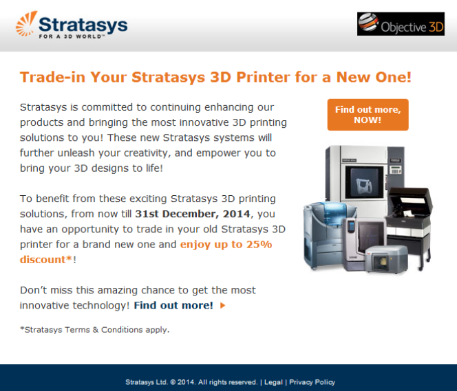 http://web.stratasys.com/APJ_SAnP_Trade-in_Promo_Sep14_LP.html?cid=70113000002ExEL&utm_source=o3d&utm_medium=edm&utm_campaign=trade-in_promo_sep14