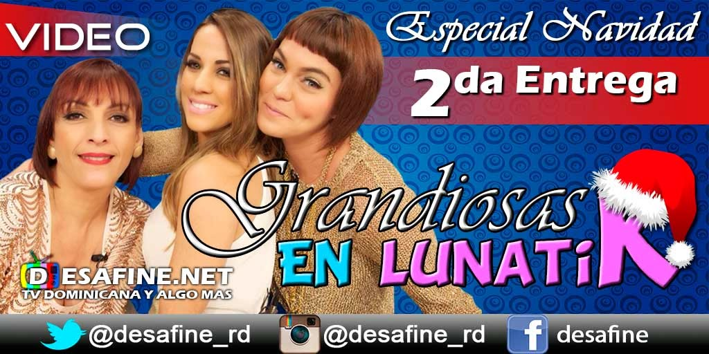 http://www.desafine.net/2014/12/grandiosas-en-lunatik-2da-entrega-ivonne-beras-karina-larrauri-sabrina-gomez.html