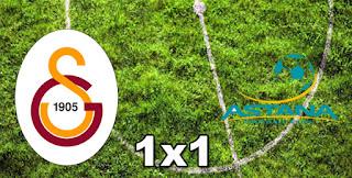 Galatasaray 1x1 Astana
