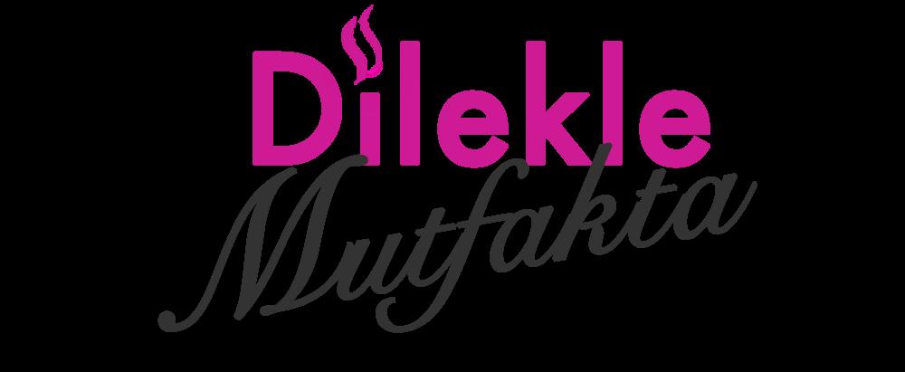Dilek'le Mutfakta