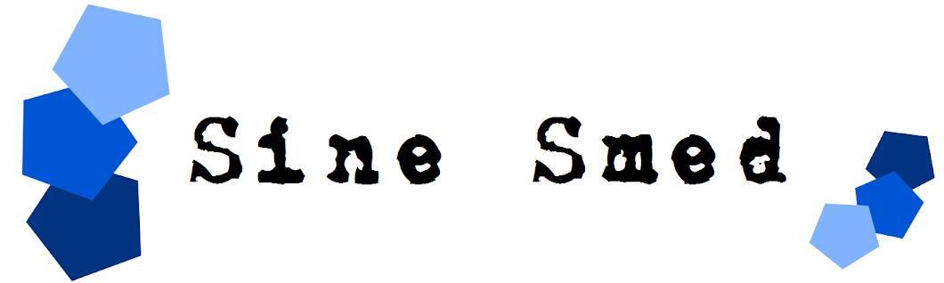 Sine Smed // Frk. Smed