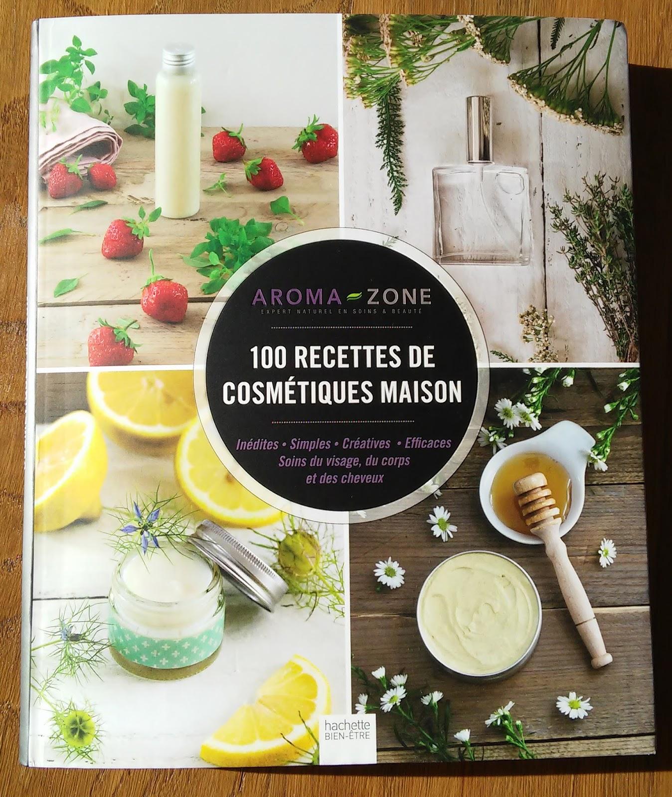 """Le livre """"100 Recettes de cosmétiques maison"""""""