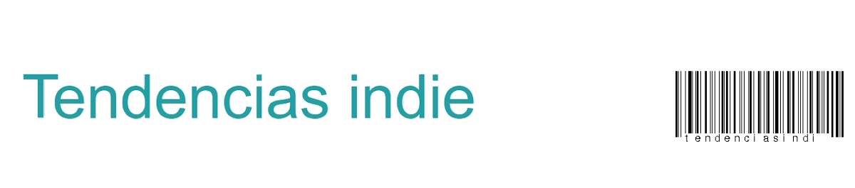 Tendencias Indie