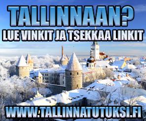 Vinkit ja Linkit Tallinnaan!