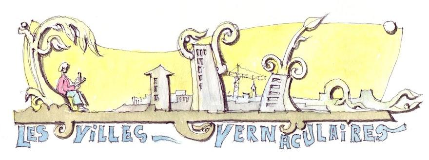 les villes vernaculaires