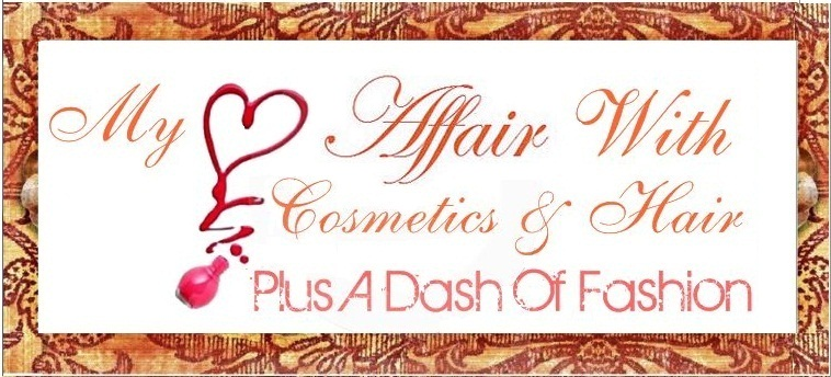 My ♥ Affair with Cosmetics & Hair