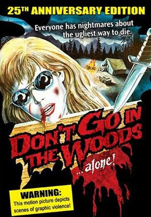 Dont Go in the Woods (1981)