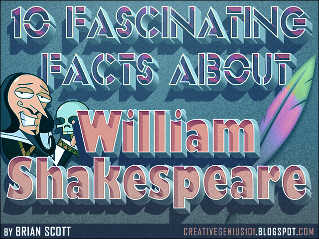 10 Fascinating Facts about William Shakespeare