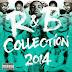 VA - R&B Collection 2014 [2015][320Kbps][MEGA]