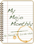 MY MONTHLY MOJO