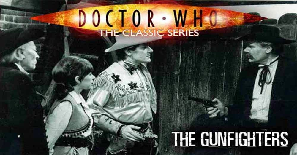 Doctor Who 025: The Gunfighters