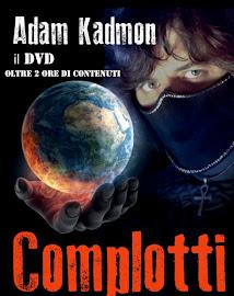 """Il DVD """"Adam Kadmon Complotti"""" (edizioni Fivestore)"""