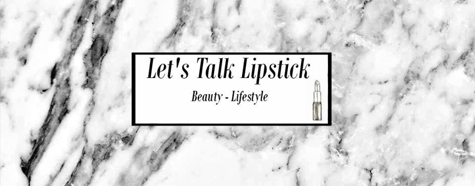 Let's Talk Lipstick