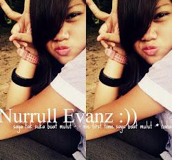 Nurrull Evanz♥