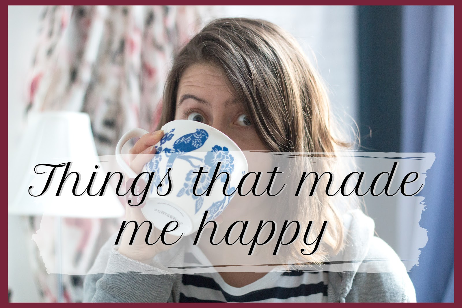 THE VIDEO: THINGS THAT MAKE ME HAPPY