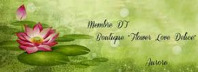 Membre Dt pour Flower Love Delice