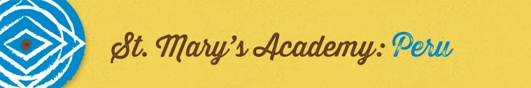 St. Mary's Academy- Peru- 2014