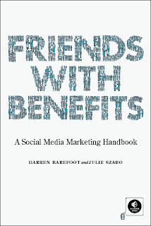Friends with Benefits : A Social Media Marketing Handbook