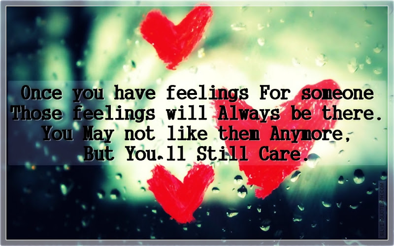 Once You Have Feelings For Someone, Picture Quotes, Love Quotes, Sad Quotes, Sweet Quotes, Birthday Quotes, Friendship Quotes, Inspirational Quotes, Tagalog Quotes