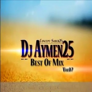 Dj Aymen25-Best Of Mix 2015 Vol.7