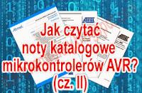 Jak czytać noty katalogowe mikrokontrolerów AVR?
