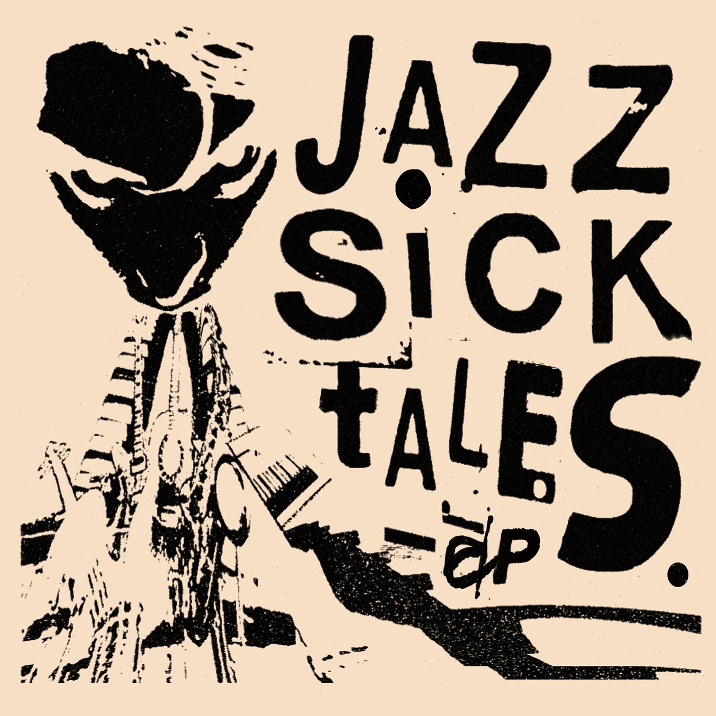 Jazzsic - Jazz Sick Tales EP