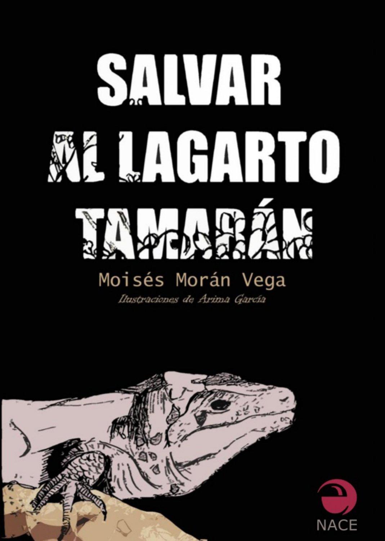 Salvar al lagarto Tamarán
