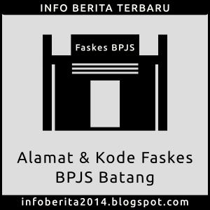 Alamat dan Kode Faskes BPJS Batang