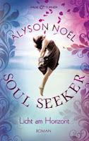 http://www.randomhouse.de/Buch/Licht-am-Horizont-Soul-Seeker-4-Roman/Alyson-Noel/e415135.rhd