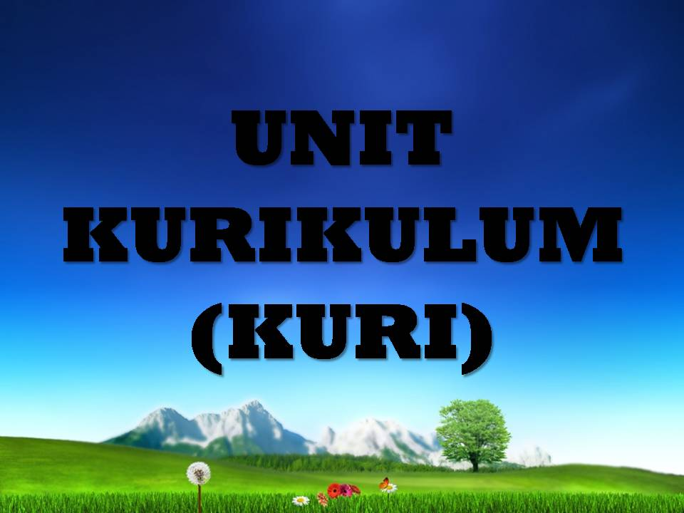 UNIT KURIKULUM