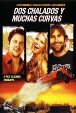Dos chalados y muchas curvas (2005)