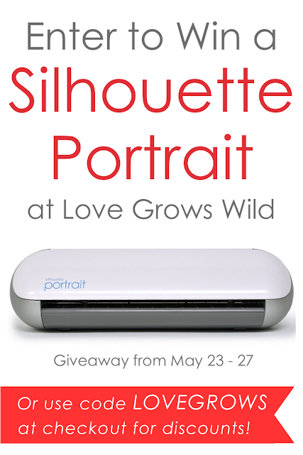 Enter to win a Silhouette Portrait at LoveGrowsWild.com May 23 - May 27 #giveaway