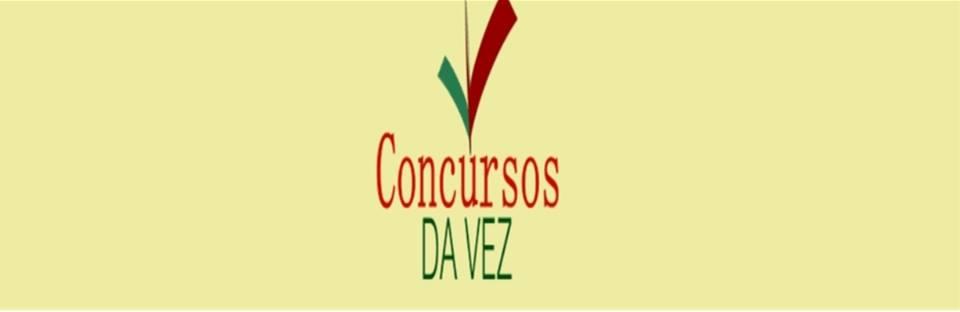 CONCURSOS DA VEZ