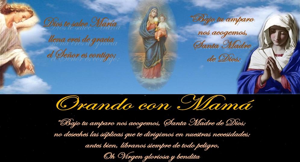 Orando con Mamá - antes Capilla de Nuestra Señora