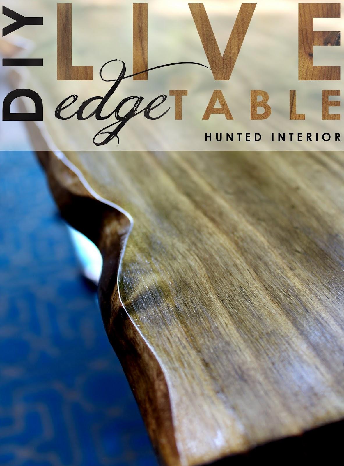hunted interior: DIY Live Edge Table