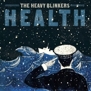 The Heavy Blinkers - Health