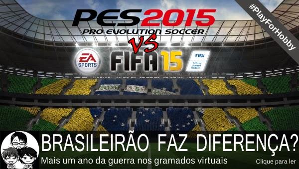 Pocket Hobby - www.pockethobby.com - #PlayForHobby - Brasileirão faz Diferença - FIFA vs PES - e muito mais!