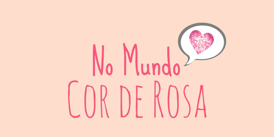 No Mundo Cor de Rosa