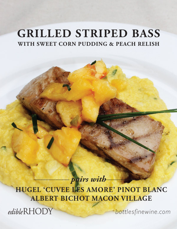 Striped Bass and Corn Pudding Recipe and Wine Pairing Idea