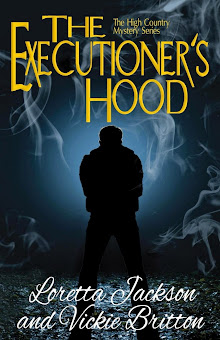 THE EXECUTIONER'S HOOD-BOOK 4 Of the High Country Mystery Series