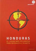 Honduras es el lugar más peligroso para quien defiende los bienes comunes
