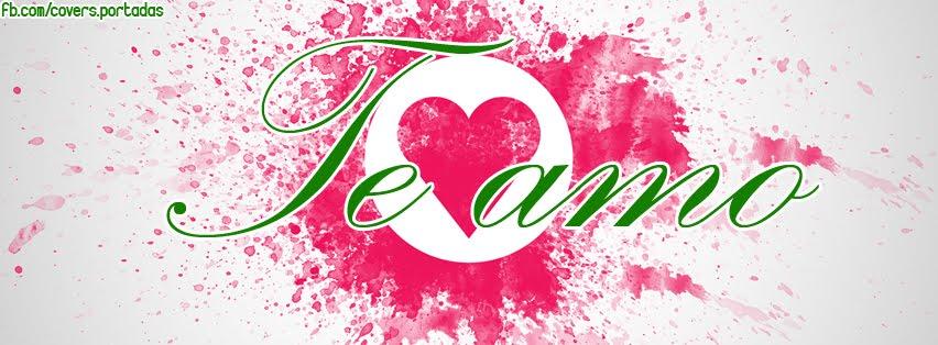 Te amo para facebook encabezados fb for Te amo facebook
