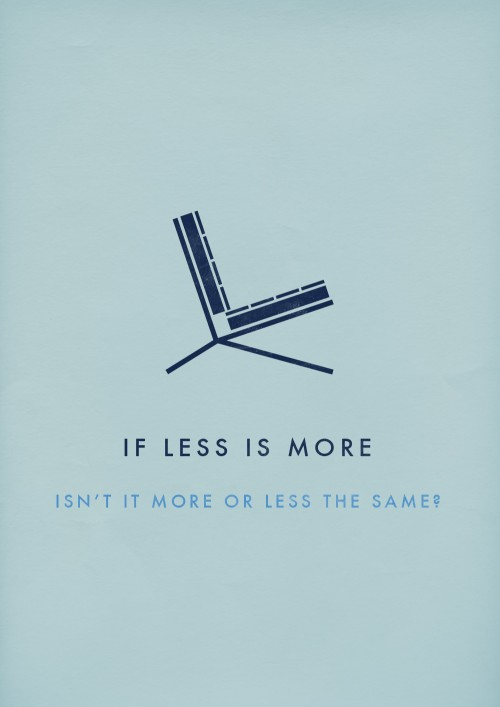 environmental design blog less is more more is less