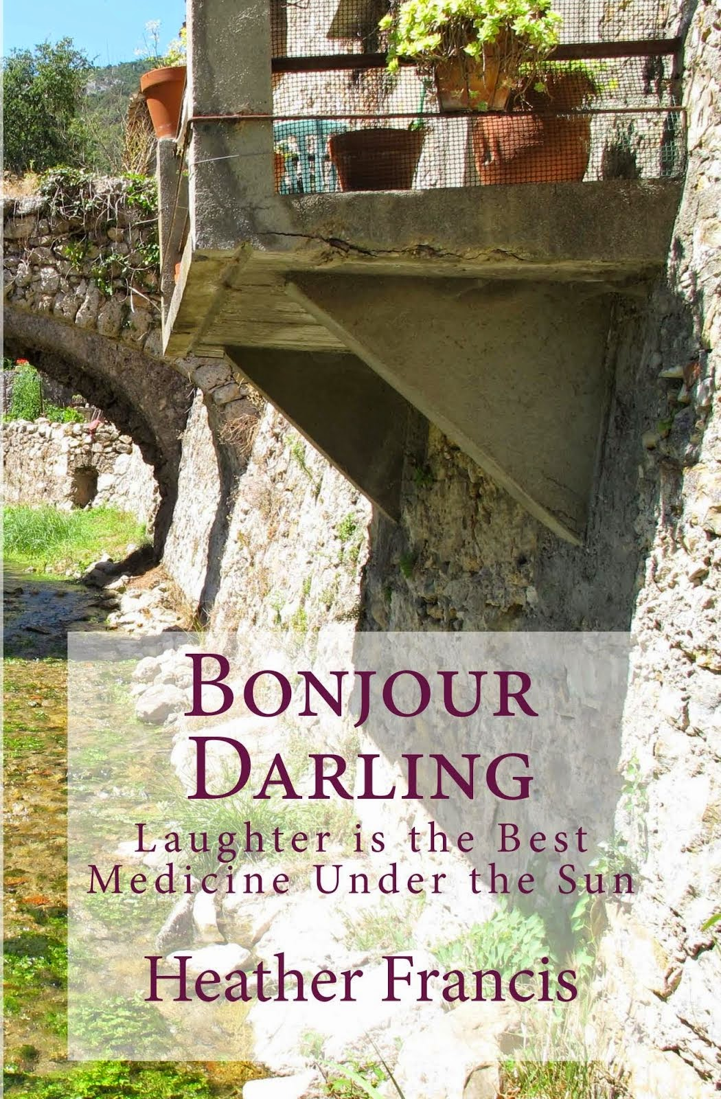 Bonjour Darling by Heather Francis