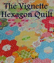 I AM A MEMBER OF THE VIGNETTE HEXAGON QUILT BLOG