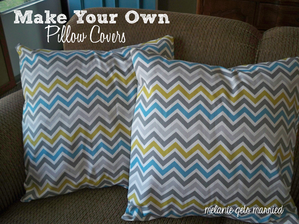 How To Make Your Own Throw Pillow Covers : Melanie Gets Married: Make Your Own Pillow Covers