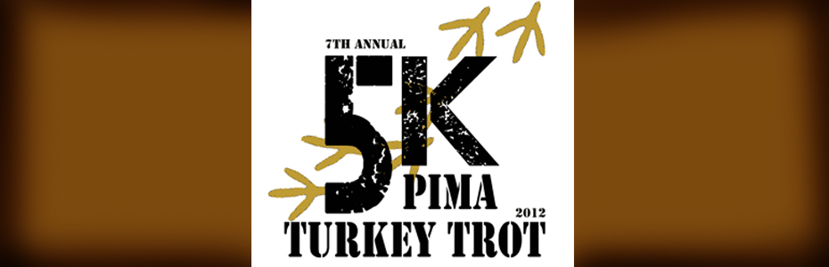 7th Annual Pima Turkey Trot